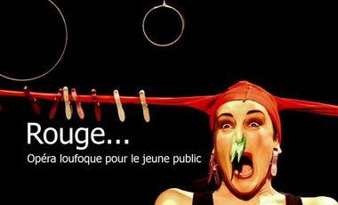 Visueel van project ROUGE, opéra jeune public à Avignon OFF 2016