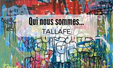 Visuel du projet Tallafe - Qui nous sommes...