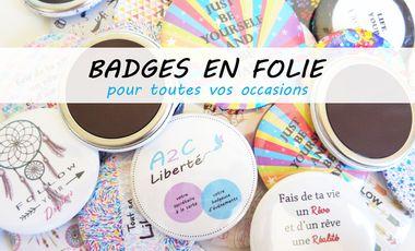 Visuel du projet Badges en Folie pour toutes les occasions de la vie