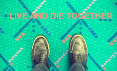 Project visual LIVE AND DIE TOGETHER