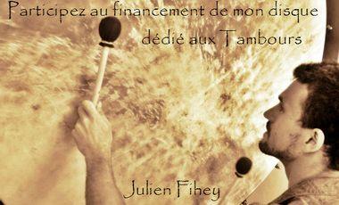 Project visual Deuxième album de Julien Fihey: Méditations au tambour