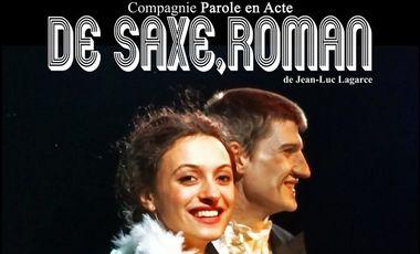 Project visual Reprise du spectacle De Saxe, roman
