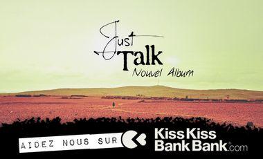 Visuel du projet Premier Album de Just Talk