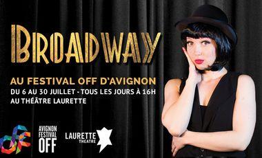 Visuel du projet BROADWAY au Festival d'Avignon