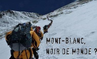 Visueel van project Mont-Blanc, Noir de monde ?