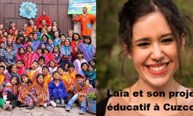 Project visual Laia et son projet éducatif à Cuzco !