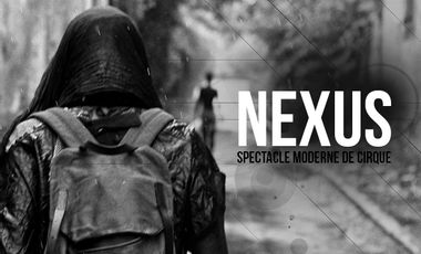 Project visual NEXUS - Spectacle innovant de cirque