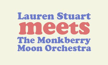 Visuel du projet Lauren Stuart meets The Monkberry Moon Orchestra