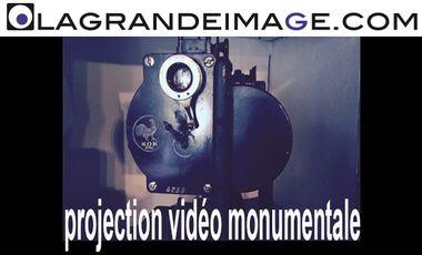Project visual LA GRANDE IMAGE- PROJECTION MONUMENTALE