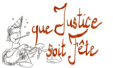 Visuel du projet Que Justice Soit Fête