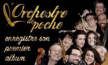 Visuel du projet l'Orchestre de poche enregistre son cd !