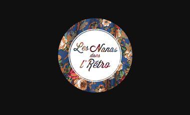 Project visual Les Nanas dans l'Rétro
