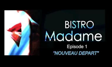 """Visuel du projet Série BISTRO Madame  """"NOUVEAU DÉPART"""""""