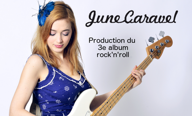 Visuel du projet June Caravel Production du 3e album rock'n'roll