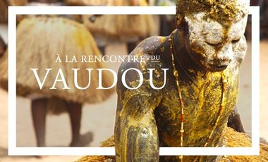 Visuel du projet Bénin - À la rencontre du vaudou