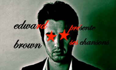 Visuel du projet Edward Brown présente ses chansons