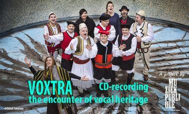 Visueel van project Voxtra, The Encounter of Vocal Heritage - Recording of an album