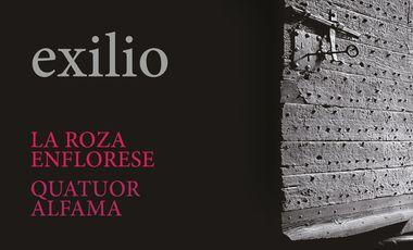 Project visual La Roza Enflorese et le Quatuor Alfama sortent leur nouvel album: Exilio. Sortie en mai 2016