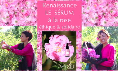 Visuel du projet Le sérum à la rose éthique & solidaire de Lavyzoë