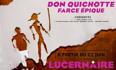 Project visual Don Quichotte - Farce épique au Lucernaire