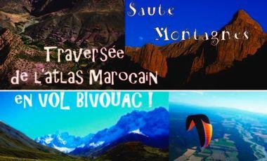 Project visual d'Agadir à l'Algérie: Vol Bivouac à travers l'Atlas !