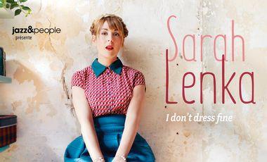 "Visueel van project Sarah Lenka ""I Don't Dress Fine"""