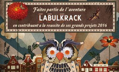 Visuel du projet Labulkrack - soutien des Projets 2016