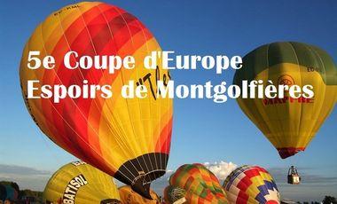 Visuel du projet 5e Coupe d'Europe Espoirs de Montgolfières