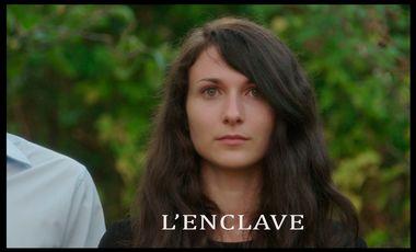 Project visual L'ENCLAVE, film