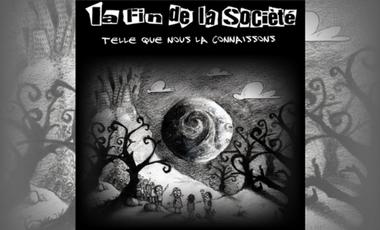 Visueel van project Album La Fin De La Société Telle Que Nous La Connaissons