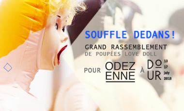 Visueel van project Souffle dedans ! Rassemblement de poupées Love Doll pour Odezenne au festival de Dour