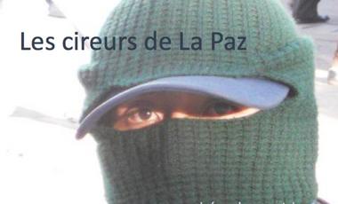 Project visual Les cireurs de La Paz