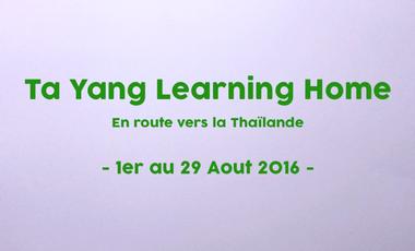 Visueel van project Ta Yang Learning Home En route vers la Thaïlande