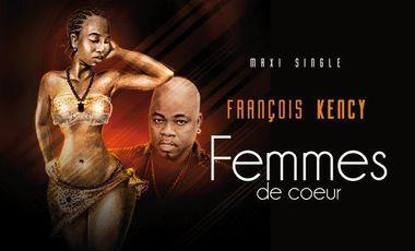 """Project visual François Kèncy-Participez au financement de mon tout nouveau clip vidéo """"Femmes de coeur"""""""