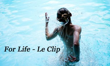 """Visuel du projet """" For Life """"  -  Le Clip"""