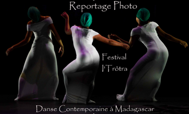 Project visual Reportage photos - Festival I'Trôtra, Danse Contemporaine à Madagascar