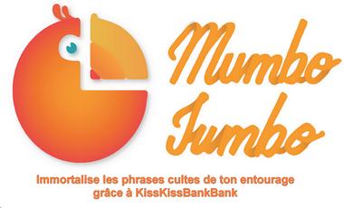 Visueel van project Mumbo Jumbo - Immortalise les phrases cultes de ton entourage !