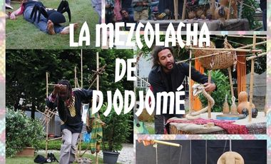 "Project visual ""La Mezcolacha de Djodjomé"""