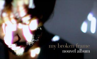 Visuel du projet My Broken Frame - Nouvel album