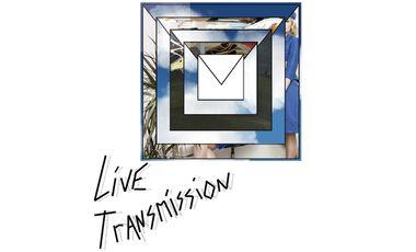 Visueel van project LIVE TRANSMISSION : Exposition collective