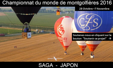 Visuel du projet Japon 2016 : Vivez un Championnat du Monde de Montgolfières avec l'équipe de Vendée