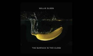 Project visual NELLIE OLSON : 2ème ALBUM « The surface is too close... The bottom is too deep »