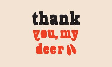 Visuel du projet thank you, my deer