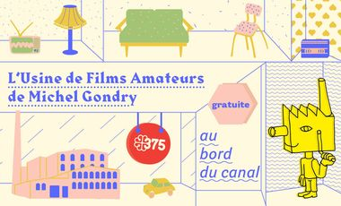 Project visual L'Usine de Films Amateurs de Michel Gondry au Bord du Canal