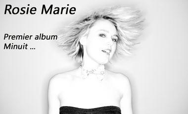 "Project visual Rosie Marie "" Premier Album- Minuit ..."""
