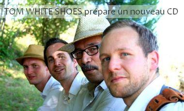 Visuel du projet TOM WHITE SHOES : Nouveau CD