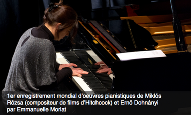 Visuel du projet Enregistrement d'oeuvres pianistiques de Miklos Rozsa par Emmanuelle Moriat