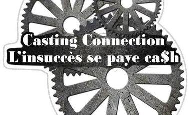Project visual « Casting Connection l'insuccès se paye cash, Saison I »