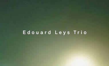 Visuel du projet Edouard Leys Trio - Enregistrement de l'album