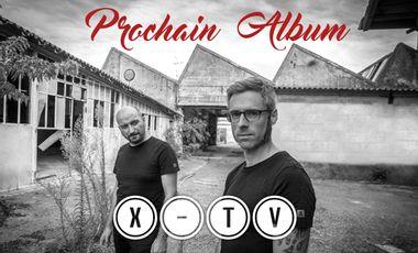 Visuel du projet X-TV PROCHAIN ALBUM
